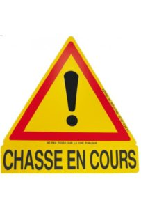 "Triangle routier ""Chasse en cours"""