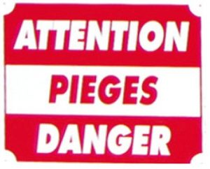 "Pancarte  Attention Pièges danger ""4A"""
