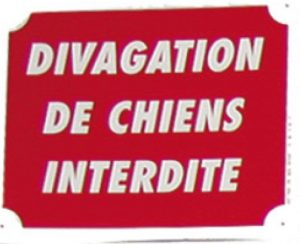 "Pancarte  Divagation de chiens interdite ""1F"""