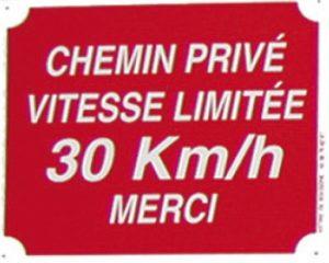 "Pancarte  Chemin privé, Vitesse limitée 30 Km/h, Merci ""2F"""