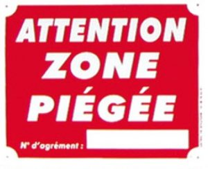 "Pancarte  Attention Zone piégée ""3B"""