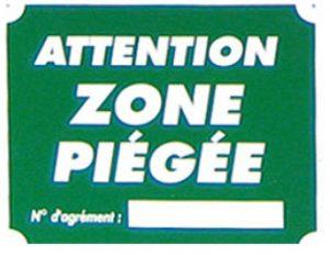 "Pancarte  Attention Zone piégée ""4B"""