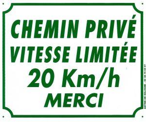 "Pancarte  Chemin privé, Vitesse limitée 20 Km/h, Merci ""1B"""