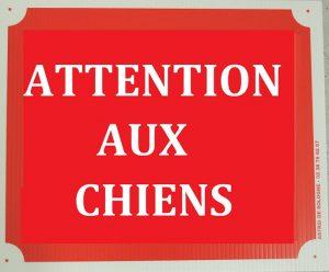 """Pancarte  Attention aux chiens """"2G"""""""