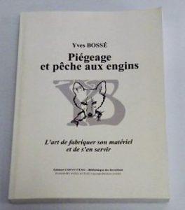 """Piègeage et pêche aux engins """"Yves BOSSE"""""""