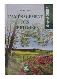"""""""L'aménagement des territoires"""""""
